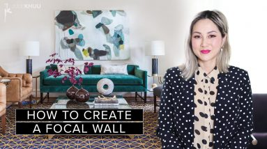 MAKE A STATEMENT! Create a Stunning Focal Wall for Your Living Room | Julie Khuu
